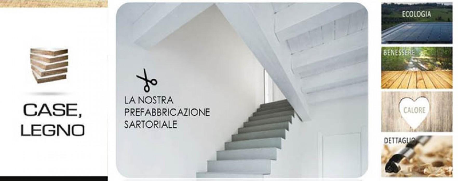 PREFABBRICAZIONE SARTORIALE con G.C. srl CASE,LEGNO